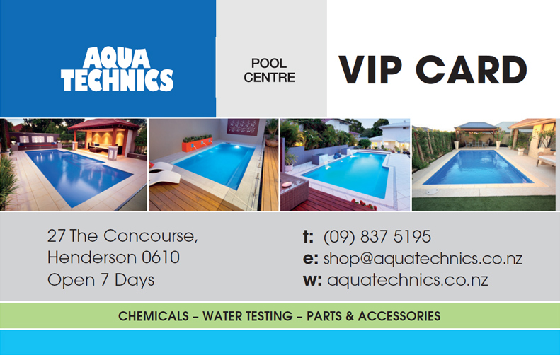 Collect 10 stamps and get $20 off your next purchase with an Aqua Technics Very Important Pool (VIP) Card.